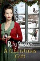 Jackson (No, Ruby - A Christmas Gift (Churchills Angels 4) - 9780007506316 - KRA0011827