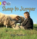 MacDonald, Fiona - Sheep to Jumper (Collins Big Cat Phonics) - 9780007507825 - V9780007507825