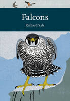 Sale, Richard - Falcons (Collins New Naturalist Library) - 9780007511426 - V9780007511426