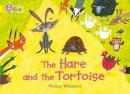 Williamson, Melanie - The Hare and the Tortoise - 9780007512805 - V9780007512805