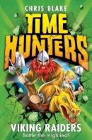 Blake, Chris - Viking Raiders (Time Hunters) - 9780007514021 - V9780007514021