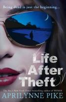 Pike, Aprilynne - Life After Theft - 9780007515554 - 9780007515554