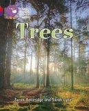 Betteridge, Sarah; Lyne, Sarah - Trees - 9780007516360 - V9780007516360