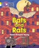 Young, Karen Romano - Rats and Bats - 9780007516421 - V9780007516421
