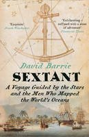 Barrie, David - Sextant: A Voyage Guided by the Stars and the Men Who Mapped the World's Oceans - 9780007516582 - V9780007516582