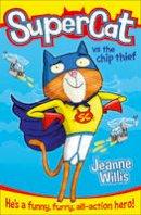 Willis, Jeanne - Supercat vs the Chip Thief - 9780007518630 - V9780007518630