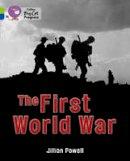 Powell, Jillian - The First World War - 9780007519361 - V9780007519361