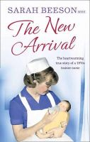 Beeson, Sarah - The New Arrival - 9780007520077 - KRA0009103