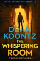 Koontz, Dean - The Whispering Room - 9780007520183 - 9780007520183
