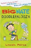Peirce, Lincoln - Big Nate: Doodlepalooza - 9780007521128 - V9780007521128