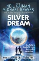 Neil Gaiman - SILVER DREAM PB - 9780007523450 - V9780007523450