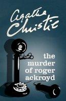 Agatha Christie - The Murder of Roger Ackroyd - 9780007527526 - 9780007527526