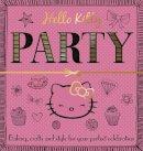 - Hello Kitty: Party - 9780007531097 - V9780007531097