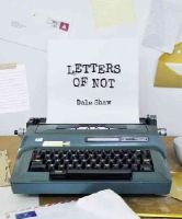 Shaw, Dale - Letters of Not - 9780007533107 - V9780007533107