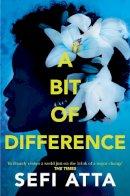 Atta, Sefi - A Bit of Difference - 9780007536108 - KRA0011645