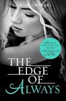 J. A. Redmerski - The Edge of Always - 9780007536191 - KTG0002177