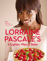 Pascale, Lorraine - A Lighter Way to Bake - 9780007538331 - V9780007538331
