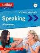 Prentis, Nicola - Speaking B2 (Collins English for Life) - 9780007542697 - V9780007542697