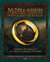 Falconer, Daniel, Weta, Rice, K.M. - Middle-earth: From Script to Screen: Building the World of the Lord of the Rings and the Hobbit - 9780007544103 - 9780007544103