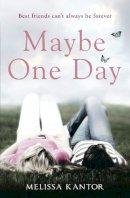 Kantor, Melissa - Maybe One Day - 9780007544240 - KRA0009253