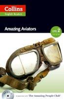 - Amazing Aviators (Level 2) - 9780007544950 - V9780007544950