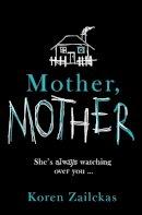 Zailckas, Koren - Mother, Mother - 9780007547388 - KRA0009819
