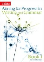 West, Keith - Progress in Writing and Grammar: Book 1 (Aiming for Second Editions) - 9780007547517 - V9780007547517