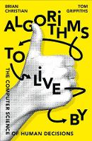 Christian, Brian, Griffiths, Tom - Algorithms to Live by - 9780007547999 - V9780007547999
