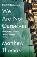 Thomas, Matthew - WE ARE NOT OURSELVES PB - 9780007548323 - V9780007548323