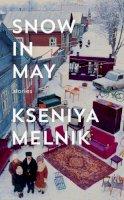 Kseniya Melnik - Snow in May - 9780007548705 - KRA0009959