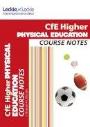 McLean, Linda, Duncan, Caroline - CFE Higher Physical Education Course Notes - 9780007549313 - V9780007549313