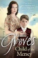 Groves, Annie - Child of the Mersey - 9780007550807 - KTG0002057