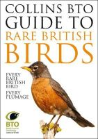 Sterry, Paul, Stancliffe, Paul - Collins BTO Guide to Rare British Birds - 9780007551569 - V9780007551569