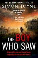 Toyne, Simon - The Boy Who Saw - 9780007551651 - KTG0014066