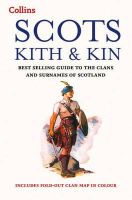 Clan House of Edinburgh - Collins Scots Kith and Kin: Bestselling Guide to the Clans and Surnames of Scotland - 9780007551798 - V9780007551798