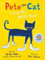 Litwin, Eric - Pete the Cat I Love My White Shoes - 9780007553631 - V9780007553631