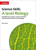 Boyle, Mike - A Level Biology: Science, Maths and Quality of Written Communication (Science Skills) - 9780007554621 - V9780007554621