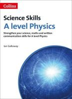 Galloway, Ian - A Level Physics: Science, Maths and Quality of Written Communication (Science Skills) - 9780007554669 - V9780007554669