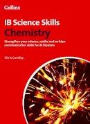 Conoley, Chris - Chemistry (Science Skills) - 9780007554683 - V9780007554683
