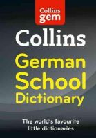 Collins Dictionaries - Collins School - Collins Gem German School Dictionary - 9780007569328 - V9780007569328