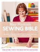 Martin, May - May Martin's Sewing Bible: 40 years of tips and tricks - 9780007573042 - 9780007573042