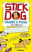 Watson, Tom - Stick Dog Chases a Pizza (Stick Dog 3) - 9780007581238 - V9780007581238