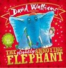 Walliams, David - The Slightly Annoying Elephant - 9780007581863 - V9780007581863