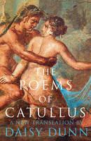 Catullus, Caius Valerius - The Poems of Catullus - 9780007582969 - V9780007582969