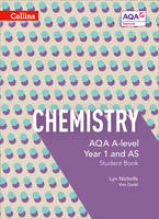 Nicholls, Lyn, Gadd, Ken - AQA A-Level Chemistry Year 1 and AS Student Book (Collins AQA A-Level Science) - 9780007590216 - V9780007590216