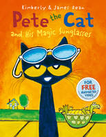Dean, Kimberly - Pete the Cat and His Magic Sunglasses - 9780007590780 - 9780007590780