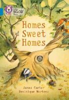 Carter, James - Homes Sweet Homes: Turquoise/Band 07 (Collins Big Cat) - 9780007591107 - V9780007591107