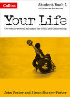 Foster, John, Foster, Simon - Your Life: Student Book 1 - 9780007592692 - V9780007592692