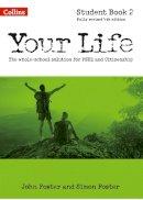 Foster, John, Foster, Simon - Your Life: Student Book 2 - 9780007592708 - V9780007592708
