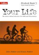 Foster, John, Foster, Simon - Your Life: Student Book 3 - 9780007592715 - V9780007592715